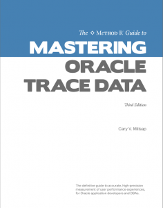 Mastering Oracle Trace Data, 3rd edition