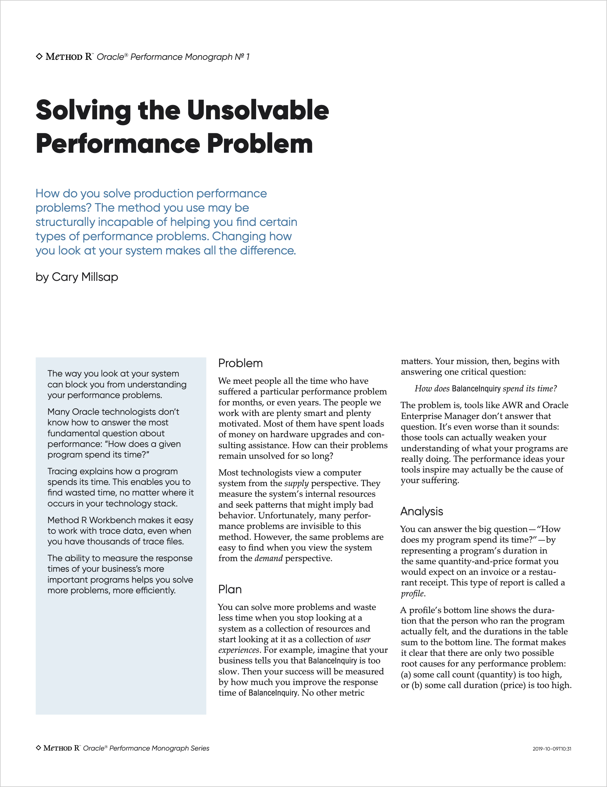 Solving the Unsolvable Performance Problem
