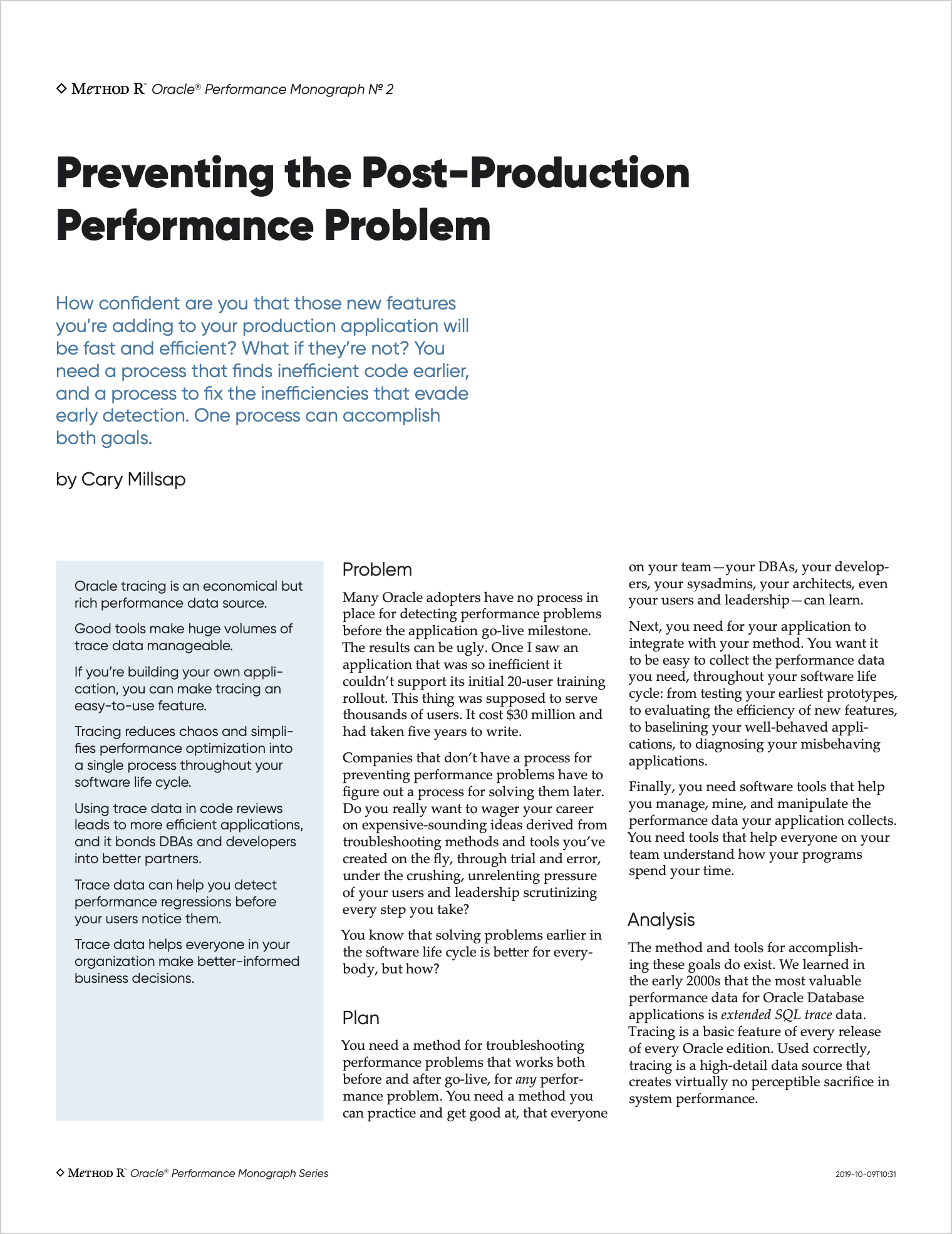 Preventing the Post-Production Performance Problem