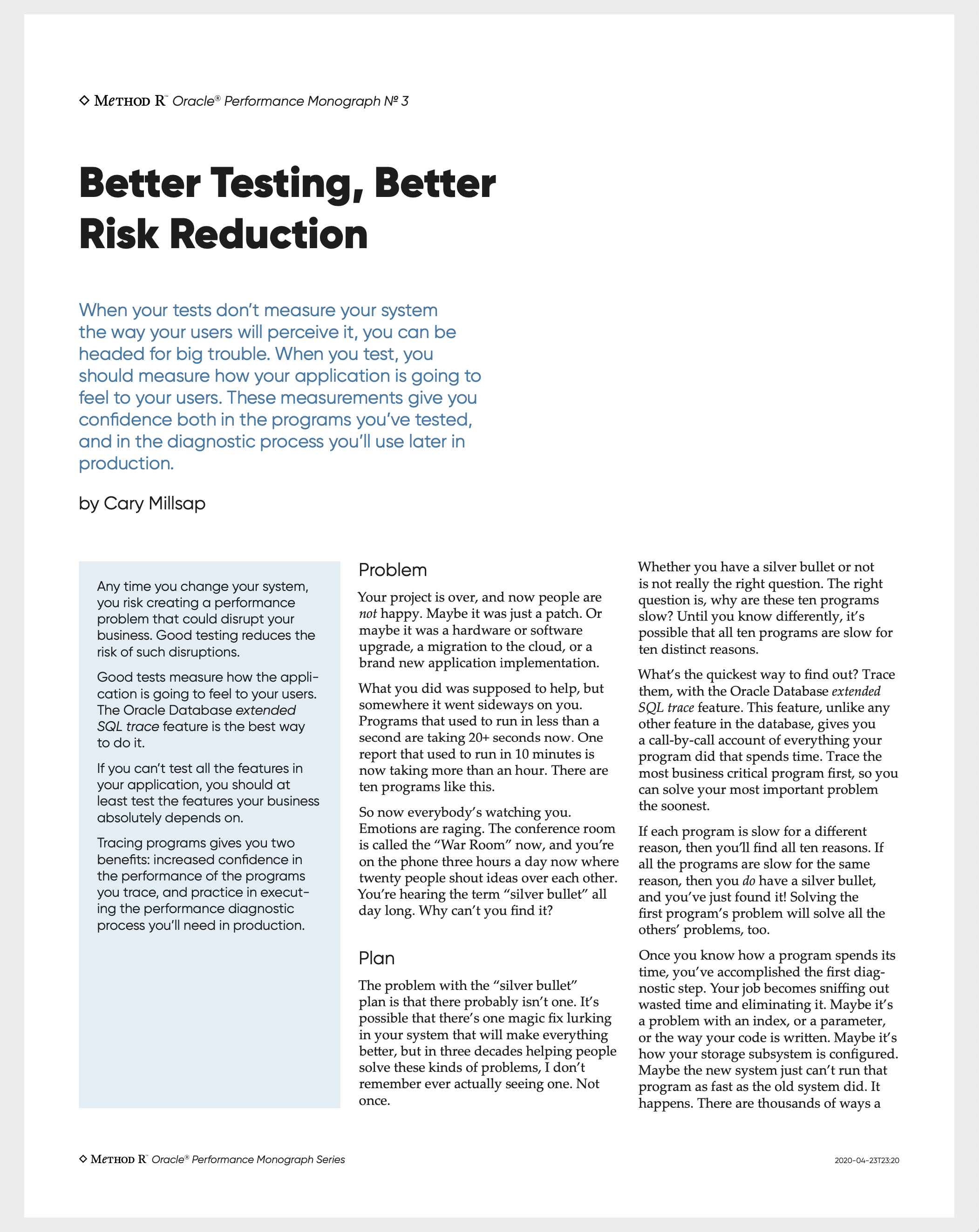 Better Testing, Better Risk Reduction